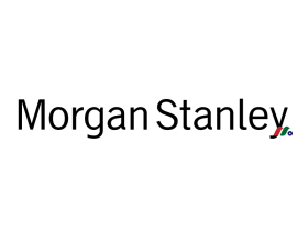 全球最大券商&金融服务公司:摩根士丹利(大摩)Morgan Stanley(MS)