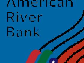 银行控股公司:里弗银行American River Bankshares(AMRB)