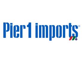 家居装饰用品、礼品等零售商:1号码头家具 Pier 1 Imports(PIR)