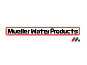 美国最大消防栓&阀门制造商:穆勒水务集团公司Mueller Water Products(MWA)