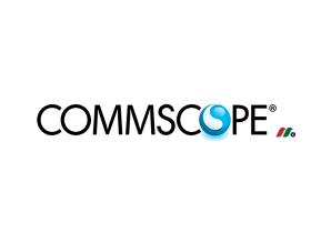 网络基础设施解决方案:康普科技CommScope Holding Company(COMM)