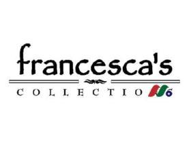 女装&精品连锁零售商:弗朗西斯控股Francesca's Holdings Corporation(FRAN)
