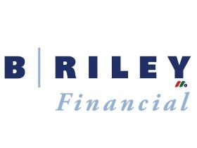 投资银行公司:B. Riley Financial, Inc.(RILY)