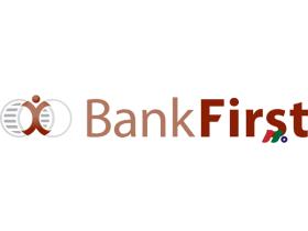 银行控股公司:Bank First National Corporation(BFC)