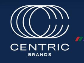 服装和服装产品设计和分销:Centric Brands Inc.(CTRC)