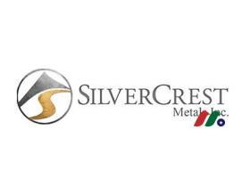 加拿大金银勘探公司:银冠金属公司SilverCrest Metals Inc.(SILV)
