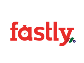 内容交付网络(CDN)服务独角兽:Fastly, Inc.(FSLY)