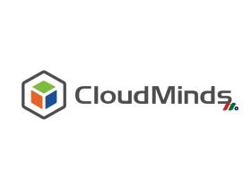 中概股IPO:云端智能机器人独角兽达闼科技CloudMinds(CMDS)