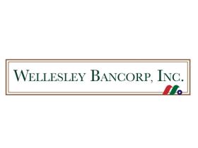 麻州区域银行控股公司:韦尔斯利银行Wellesley Bancorp, Inc.(WEBK)
