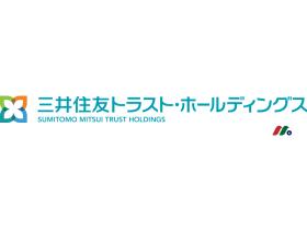 日本最大信托银行:三井住友信托控股Sumitomo Mitsui Trust Holdings(SUTNY)