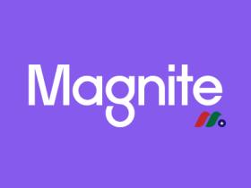 美国最大数字广告商之一:镁铁公司Magnite, Inc.(MGNI)