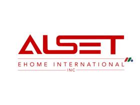 多元化控股公司:Alset EHome International Inc.(AEI)