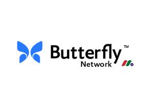 创新数字医疗公司:蝴蝶网络公司Butterfly Network Inc.(BFLY)