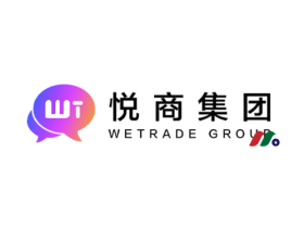 中概股:悦商母公司 WeTrade Group Inc.(WETG)