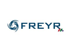 挪威下一代清洁能源电池开发商:FREYR Battery(FREY)