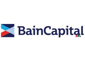 美国私募股权投资公司:贝恩资本Bain Capital
