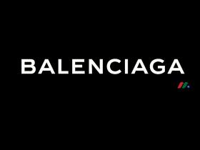 法国开云集团旗下著名时装品牌:巴黎世家Balenciaga S.A.