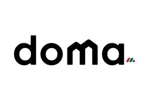 领先的住宅房地产机器智能技术平台:Doma Holdings Inc.(DOMA)