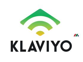 营销自动化和电子邮件平台独角兽:Klaviyo Inc.