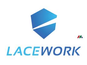 云计算及网络安全独角兽:Lacework, Inc.