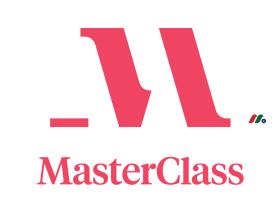 美国在线教育流媒体订阅平台独角兽:MasterClass