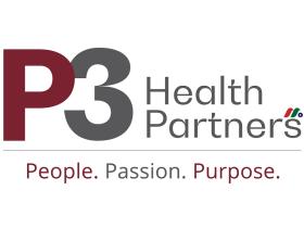 为Medicare和Medicare Advantage患者提供服务的医疗平台:P3 Health Partners