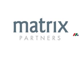 专注于种子和早期投资的风险投资公司:经纬创投Matrix Partners