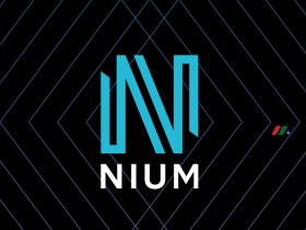 淡马锡控股支持的新加坡金融科技初创公司:Nium Pte. Ltd.