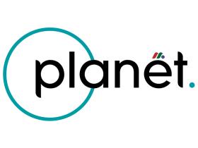 全球最大地球数据和分析公司:行星实验室Planet Labs Inc.(PL)