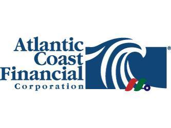 大西洋海岸金融公司:Atlantic Coast Financial Corporation(ACFC)