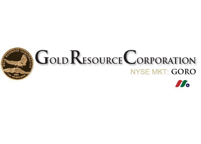 美国黄金矿业公司:黄金资源 Gold Resource(GORO)