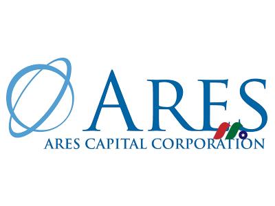 美国最大商业发展公司:阿瑞斯资本Ares Capital Corporation(ARCC)