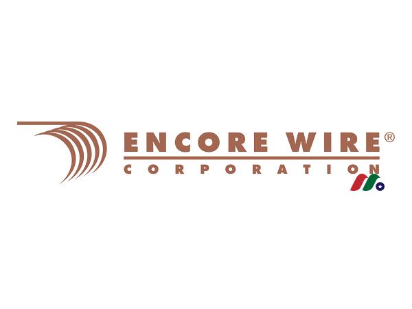 铜质电线电缆厂商:恩可缆线公司Encore Wire Corporation(WIRE)