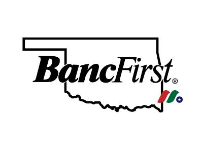 俄克拉何马州最大州立银行:BancFirst银行 BancFirst Corporation(BANF)