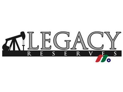 石油天然气公司:Legacy Reserves LP(LGCY)