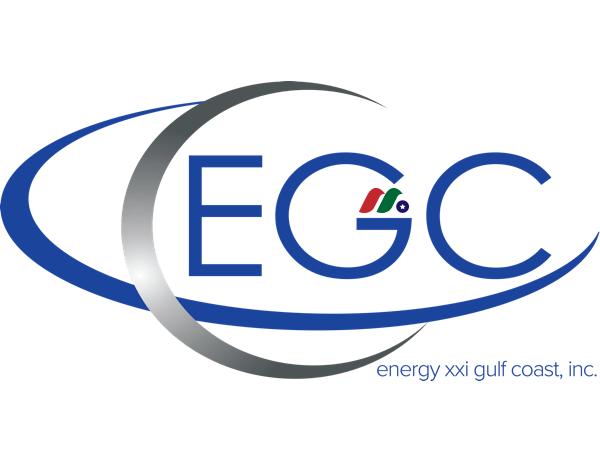 石油天然气公司:Energy XXI Gulf Coast(EGC)