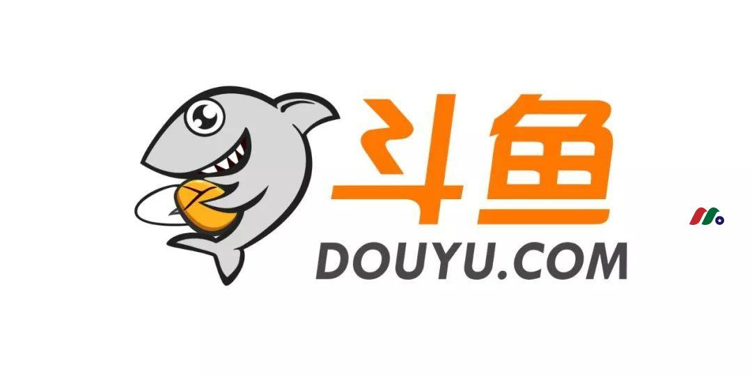 中概股:游戏直播平台 斗鱼直播(斗鱼TV)DouYu International(DOYU)