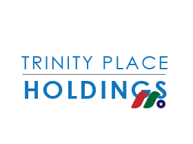 房地产控股及投资:三一广场控股Trinity Place Holdings Inc.(TPHS)
