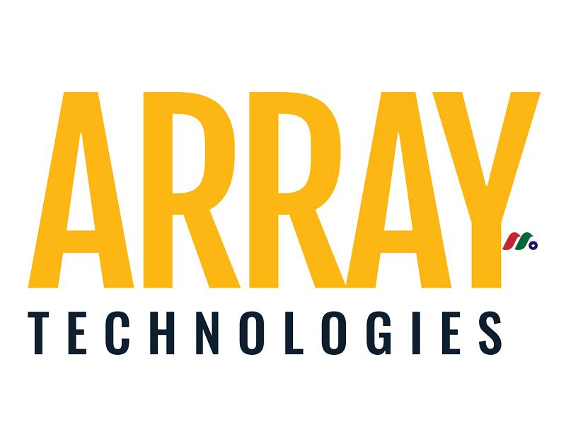 领先太阳能地面安装系统制造商:Array Technologies, Inc.(ARRY)