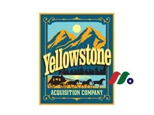 空白支票公司:Yellowstone Acquisition Company(YSACU)