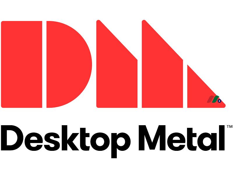 3D打印解决方案提供商:Desktop Metal(DM)