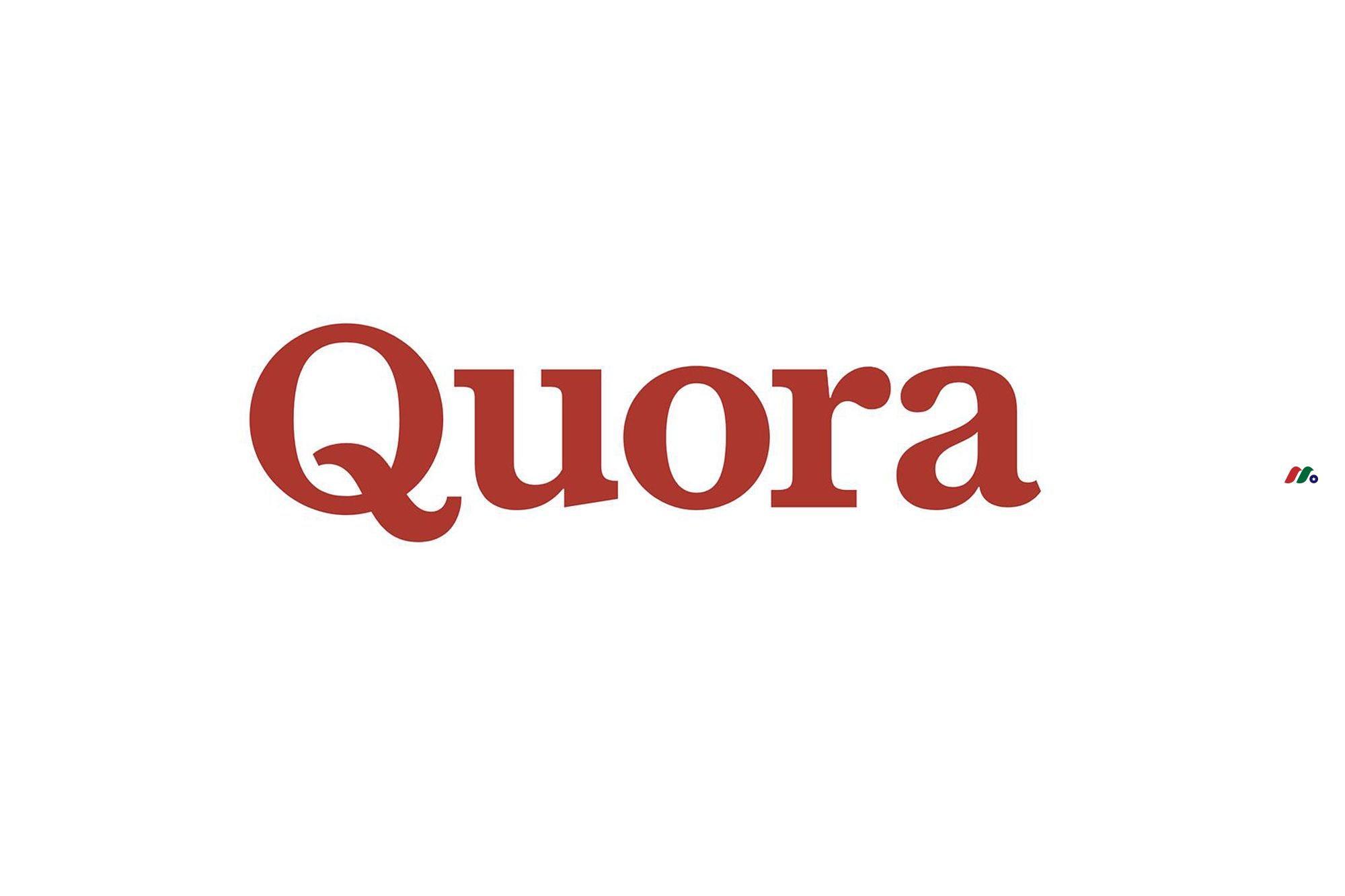 美国在线问答平台:Quora, Inc.