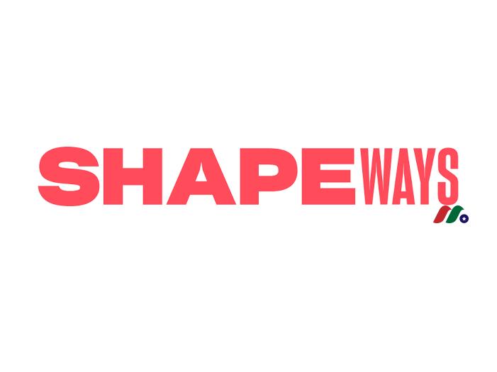 3D打印技术提供商:Shapeways Holdings, Inc.(SHPW)